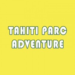 TAHITI PARC ADVENTURE