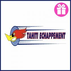 TAHITI ÉCHAPPEMENT