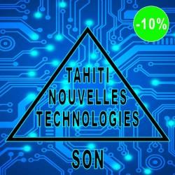 TAHITI NOUVELLES TECHNOLOGIES - SON